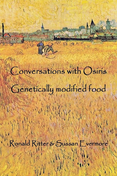 Conversations with Osiris Genetically modified Food