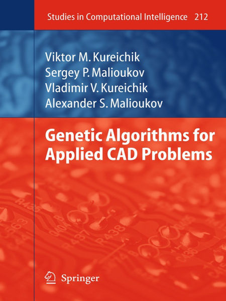 Genetic Algorithms for Applied CAD Problems