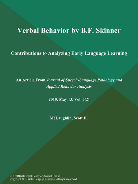 Verbal Behavior by B.F. Skinner: Contributions to Analyzing Early Language Learning