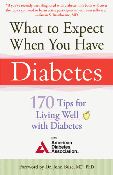 What to Expect When You Have Diabetes