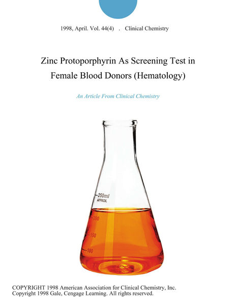 Zinc Protoporphyrin As Screening Test in Female Blood Donors (Hematology)