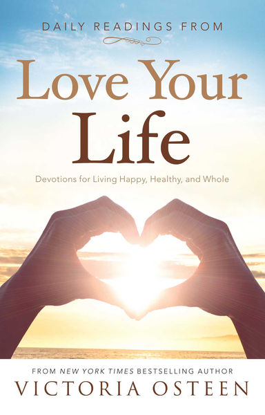 Daily Readings from Love Your Life
