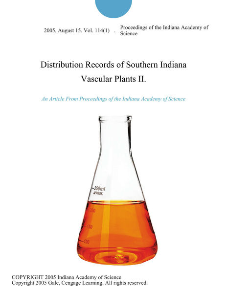 Distribution Records of Southern Indiana Vascular Plants II.