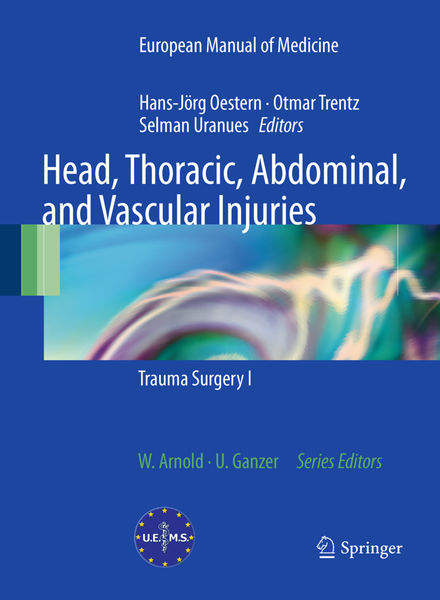 Head, Thoracic, Abdominal, and Vascular Injuries