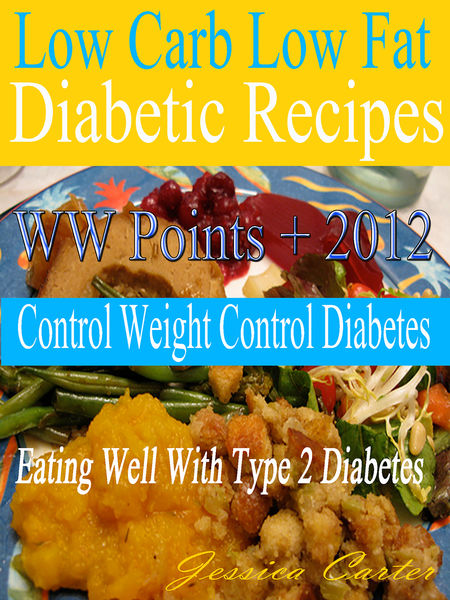 Low Carb Low Fat Diabetic Recipes With WW Points + 2012