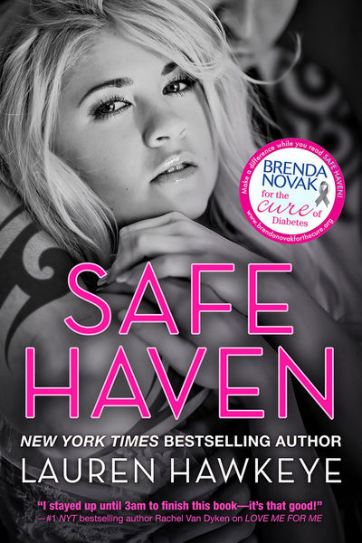 Safe Haven (Special Edition New Adult Romance-- All Proceeds go to Brenda Novak's Online Auction for Diabetes Research)