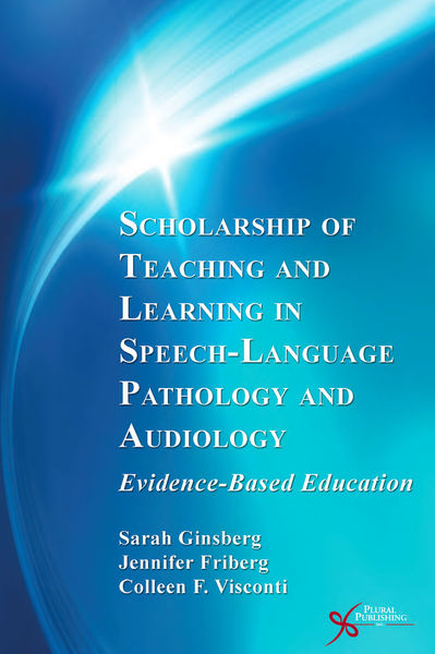 Scholarship of Teaching and Learning in Speech-Language Pathology and Audiology