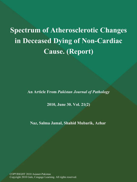 Spectrum of Atherosclerotic Changes in Deceased Dying of Non-Cardiac Cause (Report)