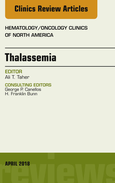 Thalassemia, An Issue of Hematology/Oncology Clinics of North America