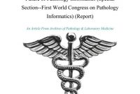 What Hematopathology Tells US About the Future of Pathology Informatics (Special Section--First World Congress on Pathology Informatics) (Report)