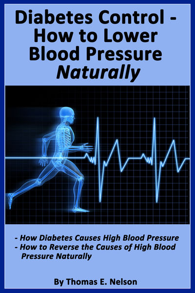 Diabetes Control-How to Lower Blood Pressure Naturally