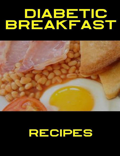 Diabetic Breakfast Recipes