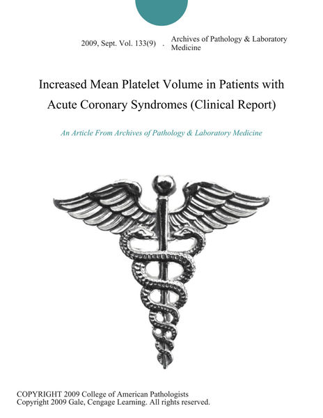 Increased Mean Platelet Volume in Patients with Acute Coronary Syndromes (Clinical Report)