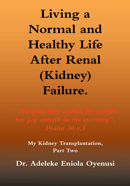 Living a Normal & Healthy Life After Renal (Kidney) Failure