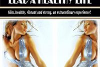 Lose Weight, Stay in Shape, Lead a Healthy Life