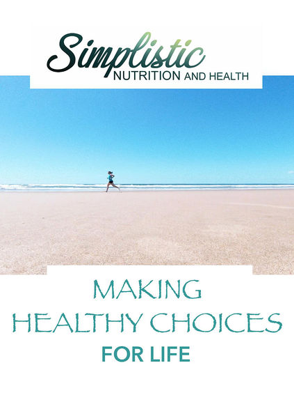 Making Healthy Choices For Life