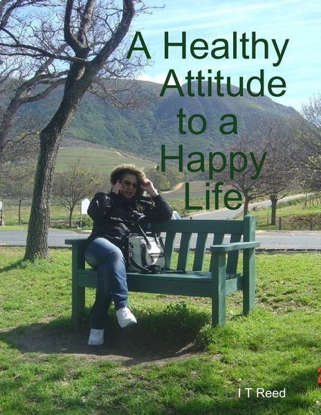 A Healthy Attitude to a Happy Life