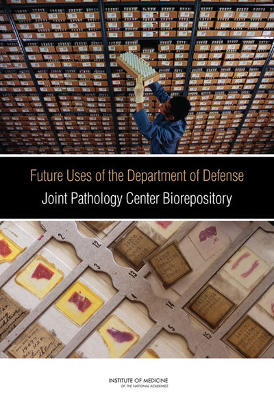 Future Uses of the Department of Defense Joint Pathology Center Biorepository