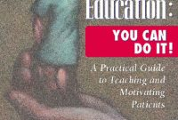 Patient Education: You Can Do It!