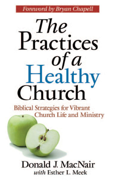 The Practices of a Healthy Church