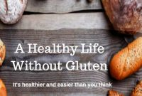A Healthy Life Without Gluten