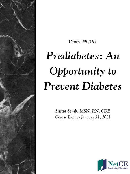 Prediabetes: An Opportunity to Prevent Diabetes
