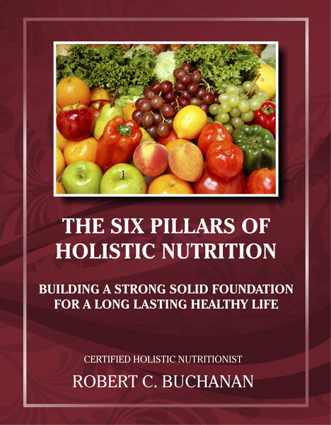 The Six Pillars of Holistic Nutrition