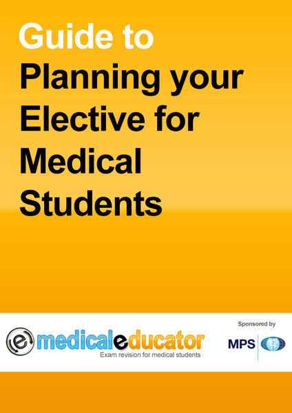 Guide to Planning Your Elective for Medical Students