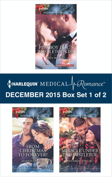 Harlequin Medical Romance December 2015 - Box Set 1 of 2