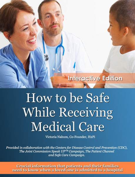 How to be Safe While Receiving Medical Care