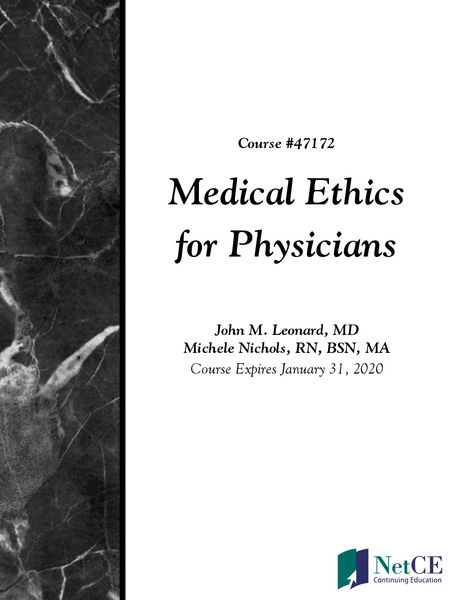Medical Ethics for Physicians
