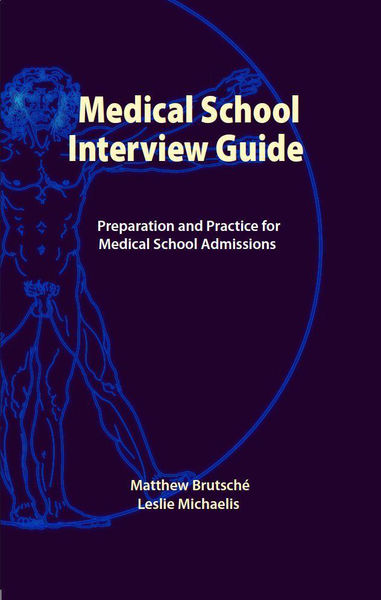 Medical School Interview Guide