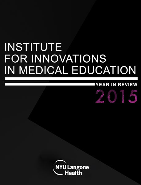 NYU Institute for Innovations in Medical Education