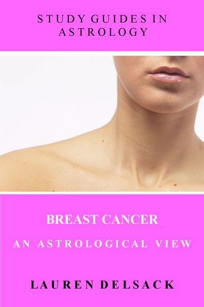 Study Guides in Astrology: Breast Cancer - An Astrological View