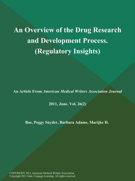 An Overview of the Drug Research and Development Process (Regulatory Insights)