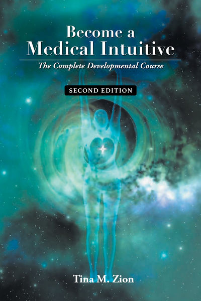 Become a Medical Intuitive - Second Edition