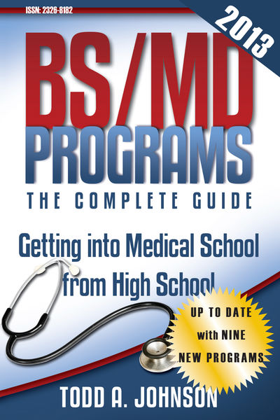 BS/MD Programs—The Complete Guide