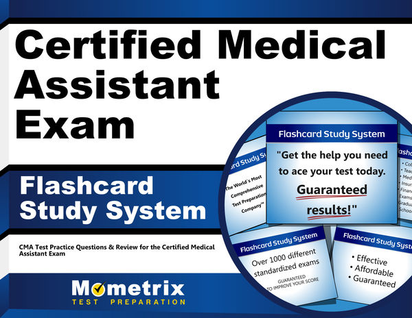 Certified Medical Assistant Exam Flashcard Study System