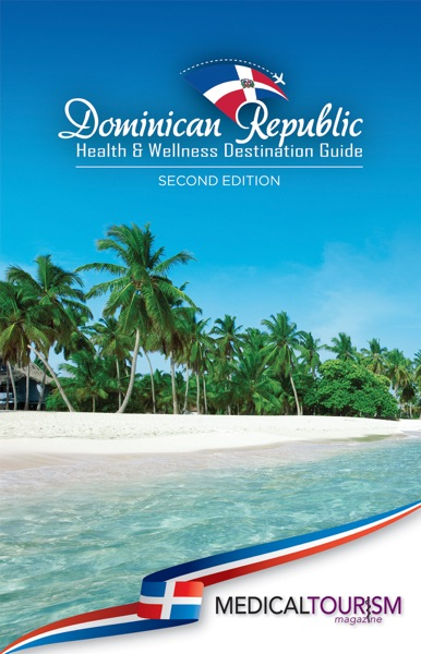 Dominican Republic Health & Wellness Destination Guide