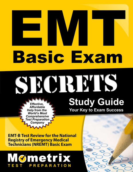EMT Basic Exam Secrets Study Guide: