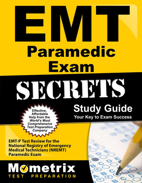 EMT Paramedic Exam Secrets Study Guide: