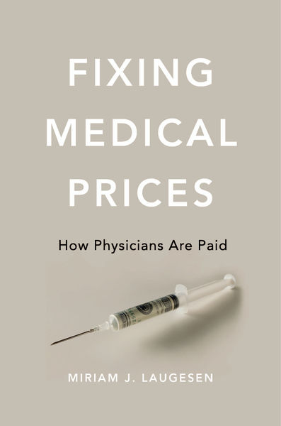 Fixing Medical Prices