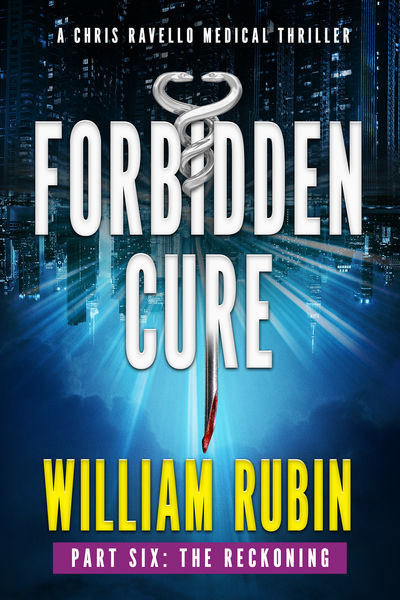 Forbidden Cure Part Six: The Reckoning