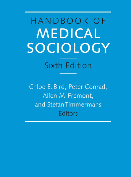 Handbook of Medical Sociology, Sixth Edition