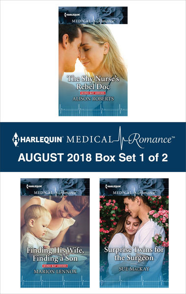 Harlequin Medical Romance August 2018 - Box Set 1 of 2