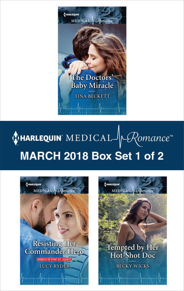 Harlequin Medical Romance March 2018 - Box Set 1 of 2