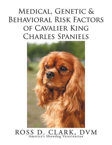 Medical, Genetic & Behavioral Risk Factors of Cavalier King Charles Spaniels