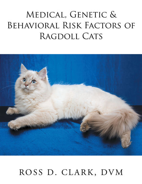 Medical, Genetic & Behavioral Risk Factors of Ragdoll Cats