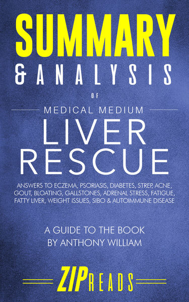 Summary & Analysis of Medical Medium Liver Rescue