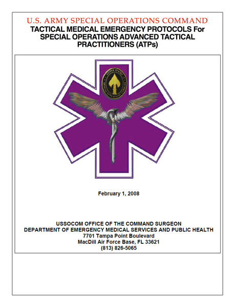 Tactical Medical Emergency Protocols for Special Operations Advanced Tactical Practitioners (ATPs)
